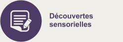 Decouvertes sensorielles
